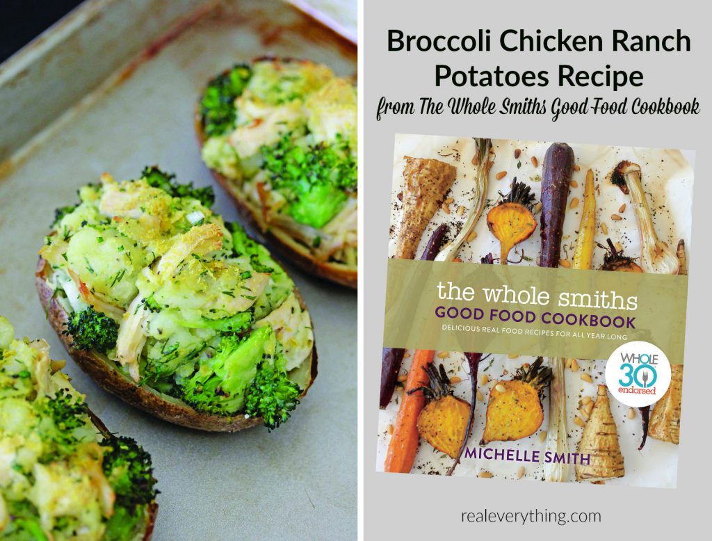 Broccoli chicken ranch potatoes recipe from the whole smiths good weve been consciously trying to slow down a little more this summer this means spending more time together as a family doing fun things relaxing on the forumfinder Choice Image