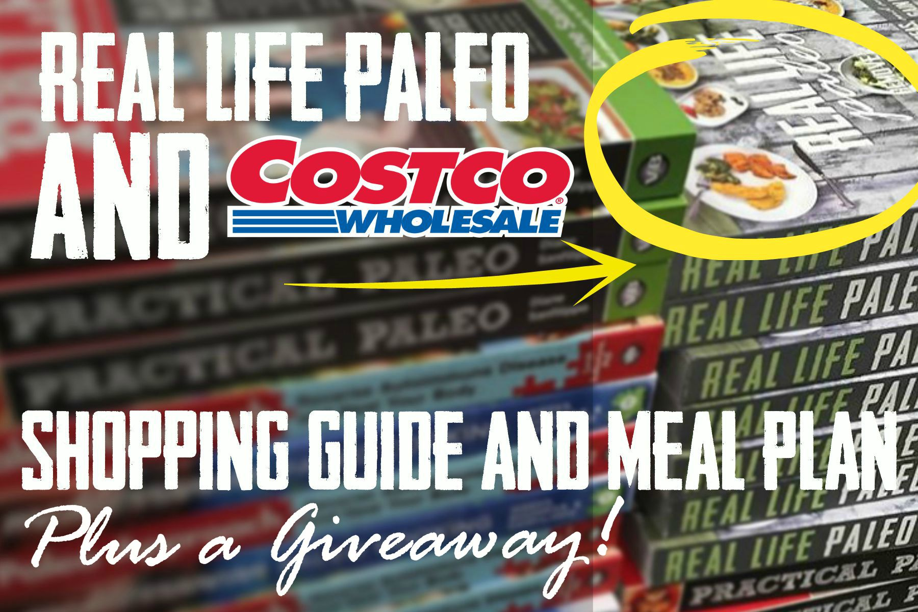 your real life paleo costco shopping guide meal plan