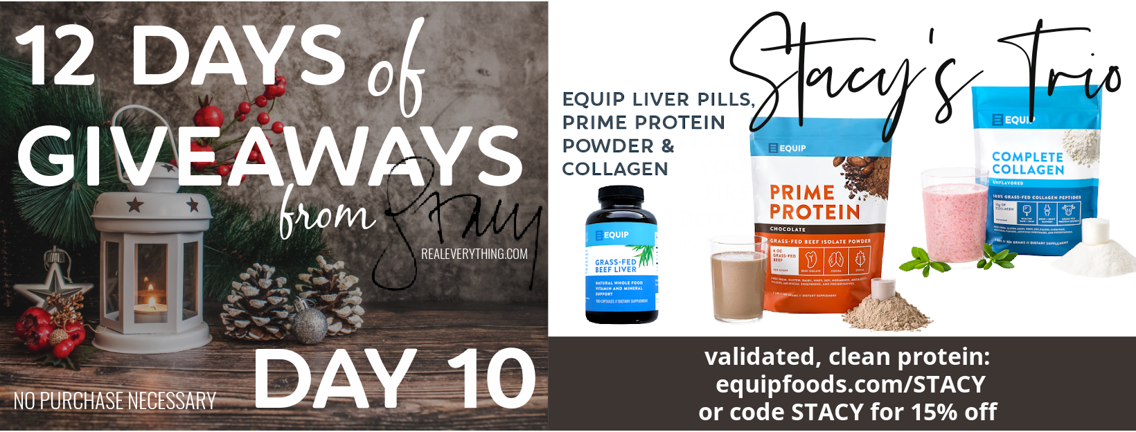 Day 10 Real Everything Giveaway - Equip Protein