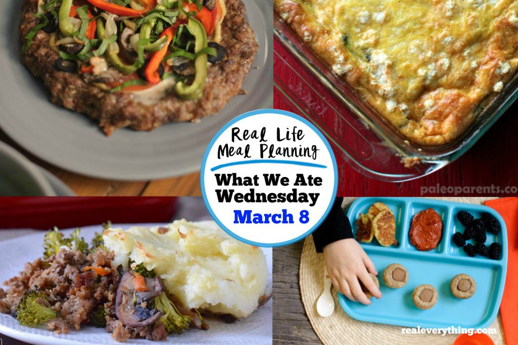 What We Ate: Our Weekly Family Meal Plan - March 8 | Real Everything