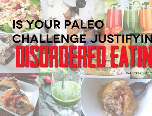 Paleo-Challenges-Disordered-Eating-Post-by-Paleo-Parents.jpg