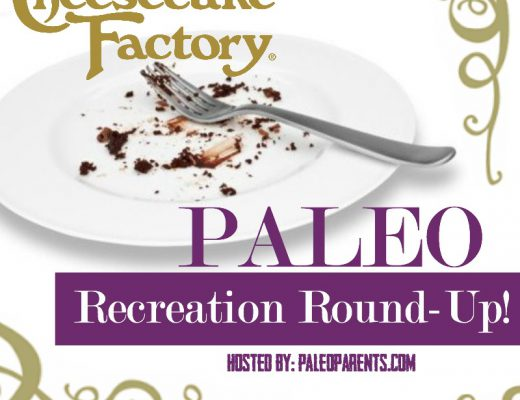 Paleo-Parents-Cheesecake-Factory-Round-Up-Graphic.jpg