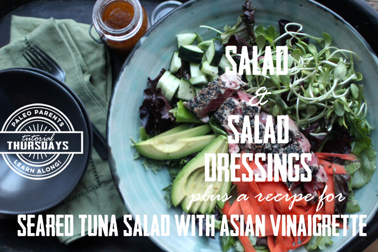 SaladsandDressingsTutorialbyPaleoParents.jpg