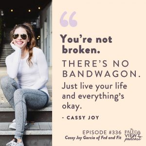 the paleo view podcast cassy joy garcia
