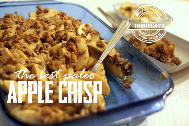 Apple-Crisp, Healthy Paleo Thanksgiving Recipes! Real Everything