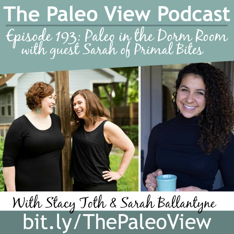 The-Paleo-View-TPV-193-Paleo-Dorm-Room-Primal-Bites