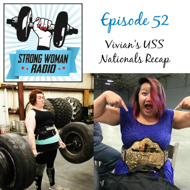 SWR Strong Woman Radio 52 Vivian's USS Nationals Recap