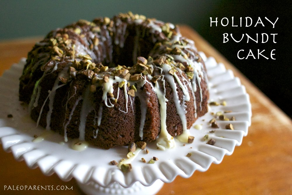 Holiday-Bundt-Cake, Healthy Paleo Thanksgiving Recipes! Real Everything