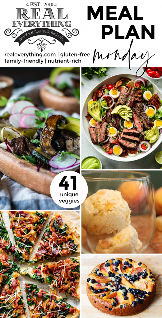 Meal Plan Monday June 14th Real Everything