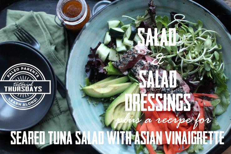 SaladsandDressingsTutorialbyPaleoParents.jpg