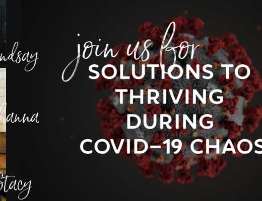 Solutions to Thriving During COVID-19 Chaos
